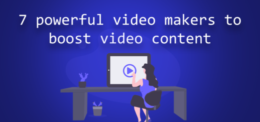 7 powerful video makers to boost video content